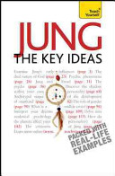 Jung  The Key Ideas  A Teach Yourself Guide PDF