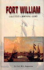 Fort William Calcutta's Crowning Glory