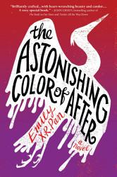 The Astonishing Color Of After PDF