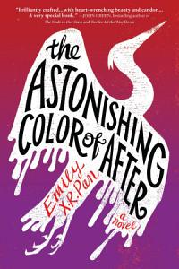 The Astonishing Color of After Book