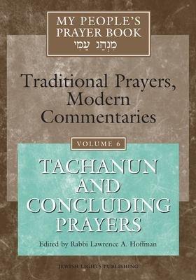 My People s Prayer Book  Tachanun and concluding prayers