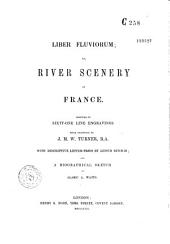 Liber fluviorum or River scenery of France