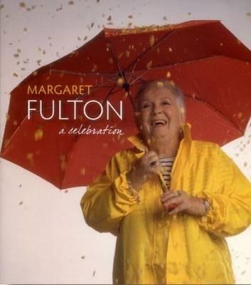 Margaret Fulton a Celebration