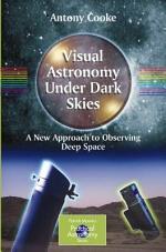 Visual Astronomy Under Dark Skies