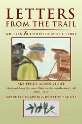 Letters From The Trail Book PDF