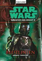 Star Wars  W  chter der Macht 2  Blutlinien PDF