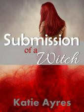 Submission of a Witch (Medieval BDSM)