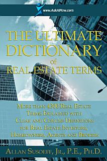 The Ultimate Dictionary of Real Estate Terms Book