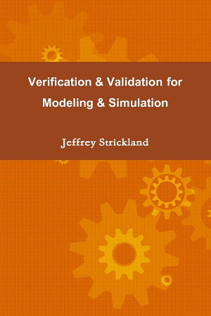 Verification and Validation for Modeling and Simulation