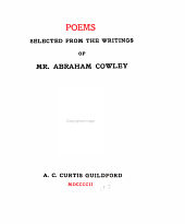 Poems: Selected from the Writings of Mr. Abraham Cowley