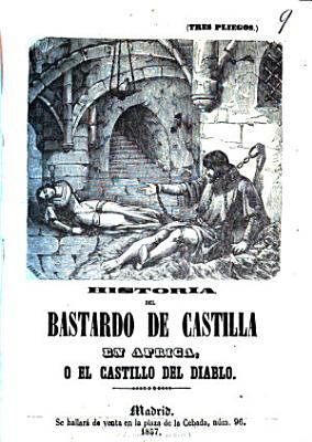 Historia Del Bastardo de Castilla en Africa     El Castillo Del Diablo