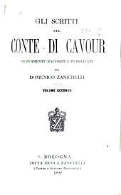 Gli scritti del conte di Cavour: Volume 2