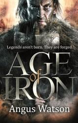 Age Of Iron Book PDF