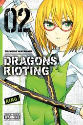 Dragons Rioting: Volume 2