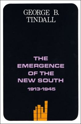 The Emergence of the New South, 1913–1945
