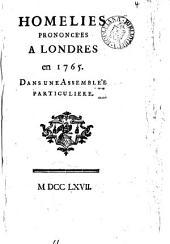 Homelies prononcées à Londres en 1765 [by F.M.A. de Voltaire].