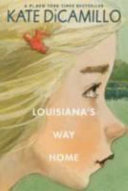 Louisiana s Way Home Book