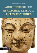 Acupuncture for Headaches, Eyes and ENT Pathologies