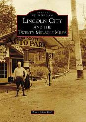 Lincoln City And The Twenty Miracle Miles Book PDF