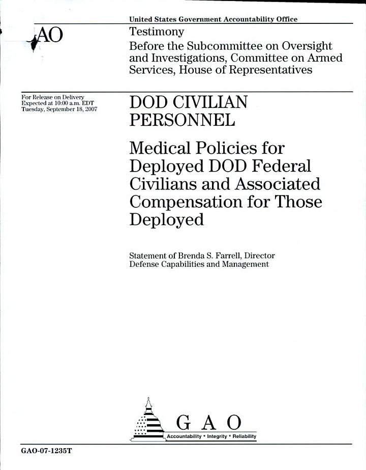 DOD Civilian Personnel: Medical Policies for Deployed DOD Federal Civilians and Associated Compensation for Those Deployed