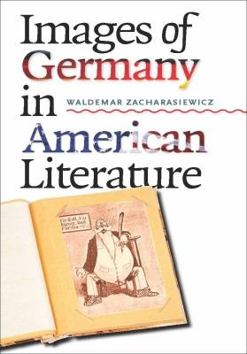 Images of Germany in American Literature PDF