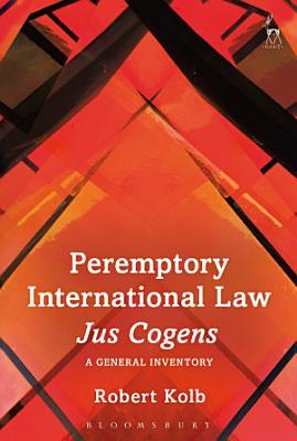 Peremptory International Law   Jus Cogens