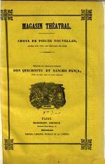 Don Quichotte et Sancho Pança, pièce en deux actes et treize tableaux, etc