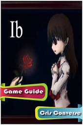 Ib Game Guide
