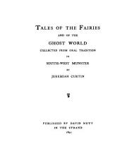 Tales of the Fairies and of the Ghost World: Collected from Oral Tradition in South-west Munster