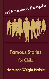 Famous Stories for Child: Famous People