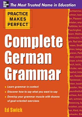 Practice Makes Perfect Complete German Grammar PDF