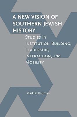 A New Vision of Southern Jewish History PDF