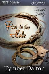 Fire in the Hole [Suncoast Society]