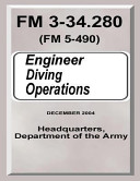 Engineer Diving Operations (FM 3-34. 280)