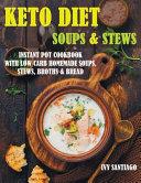 Keto Diet Soups & Stews