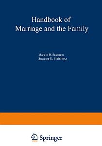 Handbook of Marriage and the Family Book
