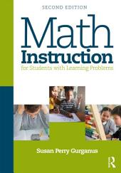 Math Instruction for Students with Learning Problems: Edition 2