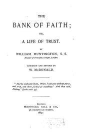 The Bank of Faith: Or, A Life of Trust