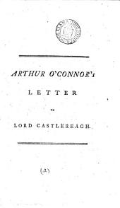 Arthur O'Connor's Letter to Lord Castlereagh..