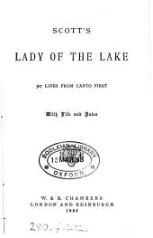 Scott's Lady of the lake. 307 lines from canto 1st. With life and notes