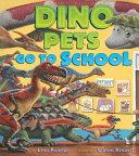 Dino Pets Go to School PDF