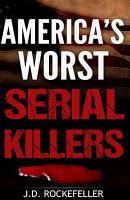 America s Worst Serial Killers PDF