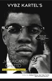 The Voice Of The Jamaican Ghetto: Incarcerated but not Silenced