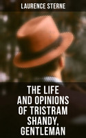 The Life and Opinions of Tristram Shandy  Gentleman PDF