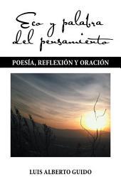 Eco y palabra del pensamiento: Poesía, reflexión y oración