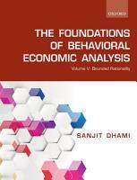 The Foundations of Behavioral Economic Analysis PDF