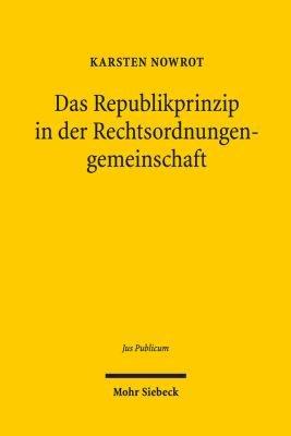Das Republikprinzip in der Rechtsordnungengemeinschaft PDF