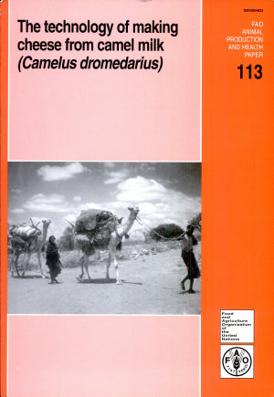 The Technology of Making Cheese from Camel Milk  Camelus Dromedarius