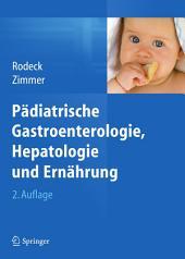 Pädiatrische Gastroenterologie, Hepatologie und Ernährung: Ausgabe 2