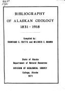 Bibliography of Alaskan Geology  1831 1918 PDF